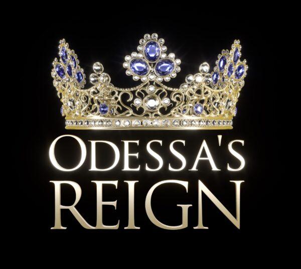 Odessa's Reign